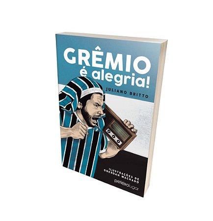 Grêmio é alegria!