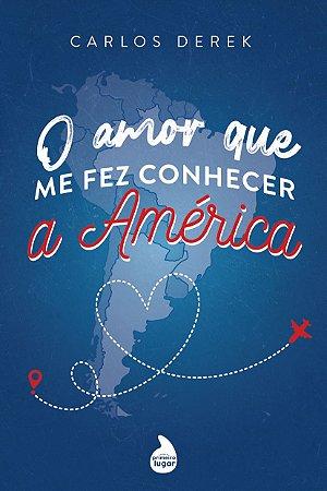 O amor que me fez conhecer a América - PRÉ-VENDA
