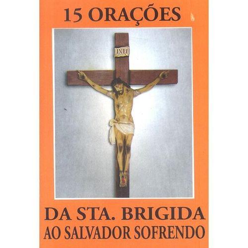 15 Orações da Sta. Brígida ao Salvador Sofrendo