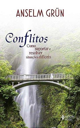 Conflitos - Anselm Grün