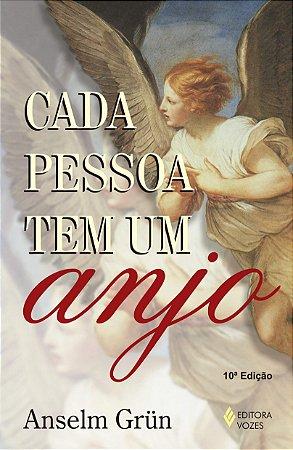 Cada pessoa tem um anjo - Anselm Grün