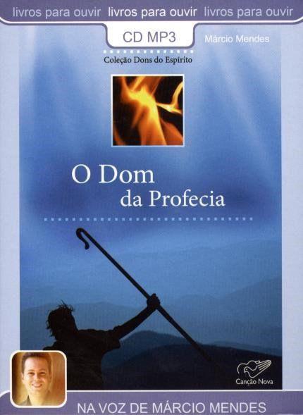 O Dom da Profecia - Col. Dons do Espírito