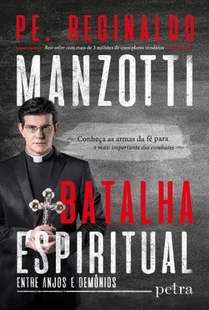 Livro Batalha Espiritual - Pe Reginaldo Manzotti