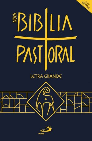 Nova Bíblia Pastoral Letra Grande - Média - Capa Cristal