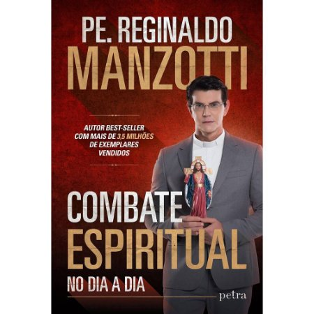 Combate Espiritual - Pe. Reginaldo Manzotti