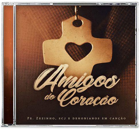 CD Amigos do Coração – Pe. Zezinho, SCJ e Dehonianos em Canção