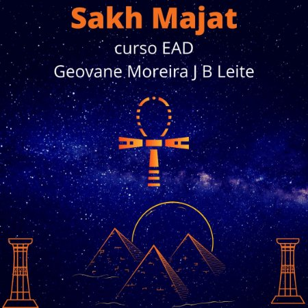 Curso EAD Sakh Majat - técnica energética de Sírius. Níveis 1, 2, 3, 6 e 8 com Mestrado