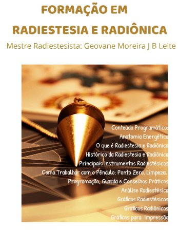 Curso EAD Formação em Terapeuta Radiestesista - Radiestesia, Radiônica e Mesa Radiônica
