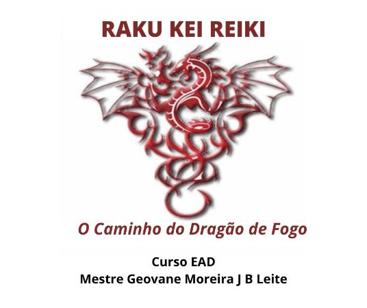 Curso EAD Raku Kei Reiki - Praticante e Mestrado