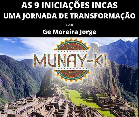 Curso EAD Munay Ki - As 9 Iniciações Incas