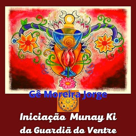 Curso EAD Munay Ki - Iniciação da Guardiã do Ventre (Ritual do Útero)