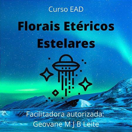 Curso EAD Florais Etéricos Estelares - níveis praticante e mestrado