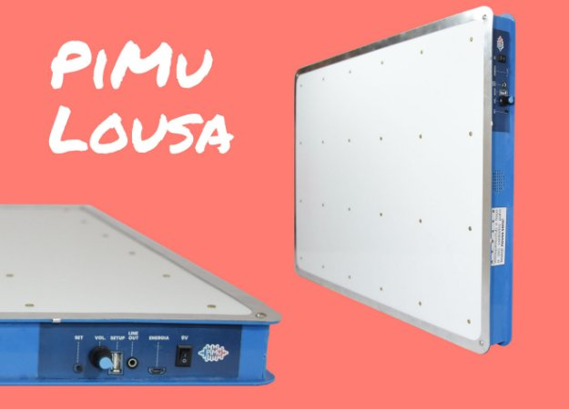 PiMu Lousa (pré venda)