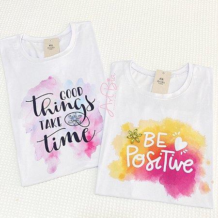 Tshirt Good Things e Be Positive