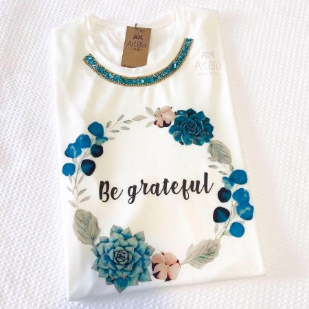 Tshirt be grateful