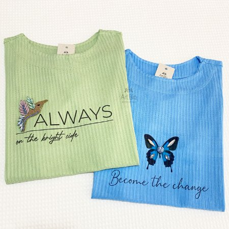 Tshirt Always e Become...