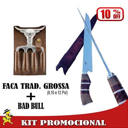 Kit Faca Tradicional Grossa + Bad Bull