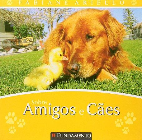 Sobre Amigos E Cães