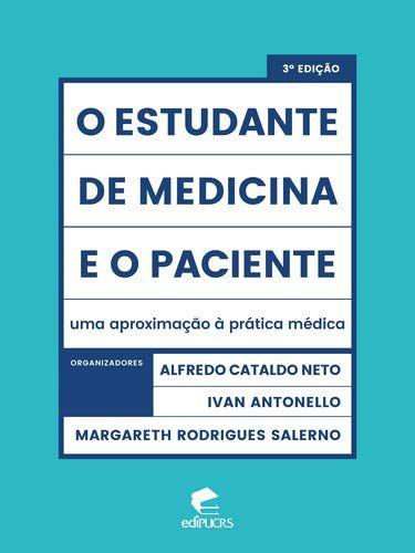 O estudante de medicina e o paciente