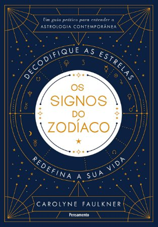 Os Signos do Zodíaco