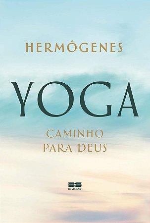 Yoga: caminho para Deus
