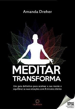 Meditar transforma
