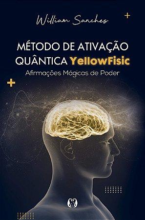 Método de ativação quântica Yellowfisic