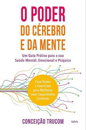 O Poder do Cérebro e da Mente