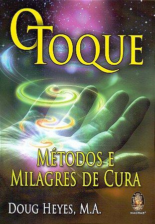 O toque métodos e milagres de cura