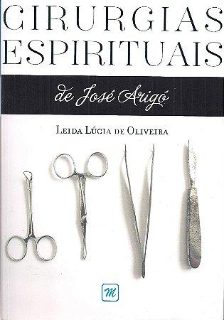 Cirurgias Espirituais de José Arigó
