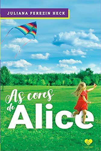 As Cores De Alice