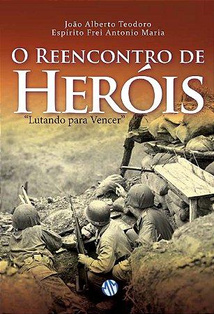 O Reencontro de Heróis