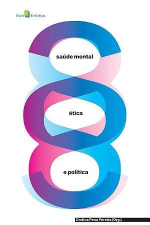 Saúde Mental, Ética E Política