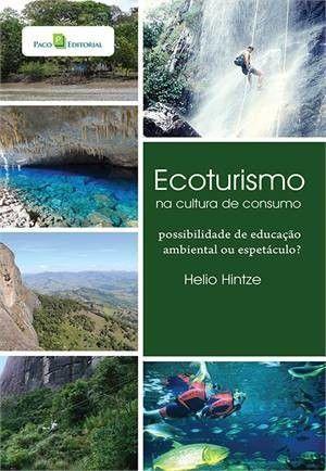 Ecoturismo Na Cultura Do Consumo
