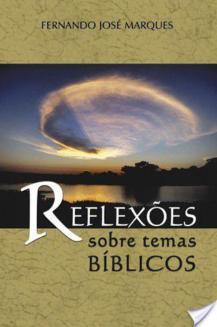 Reflexões Sobre Temas Bíblicos