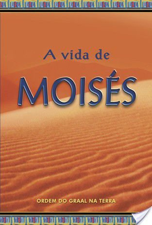 A Vida De Moisés