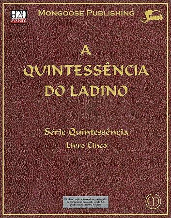 A Quintessência Do Ladino