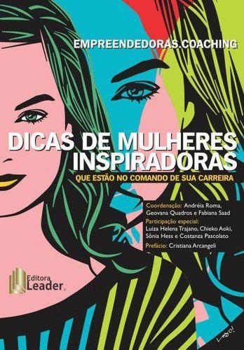 Empreendedoras.Coaching Dicas De Mulheres Inspiradoras