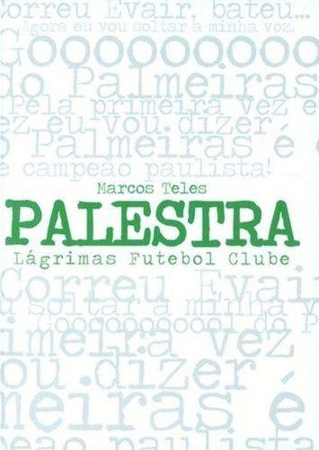 Palestra: Lagrimas Futebol Clube