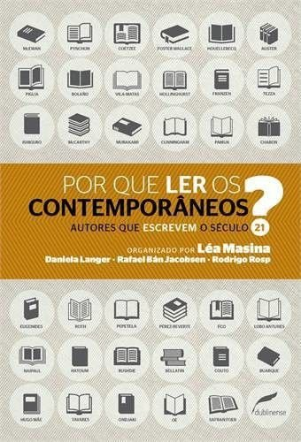 Por Que Ler Os Contemporâneos?