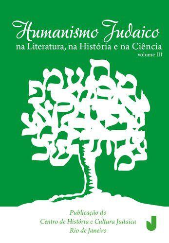 Humanismo Judaico: Volume 3