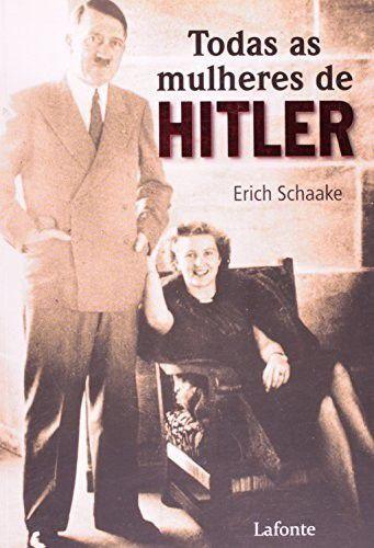 Todas As Mulheres De Hitler