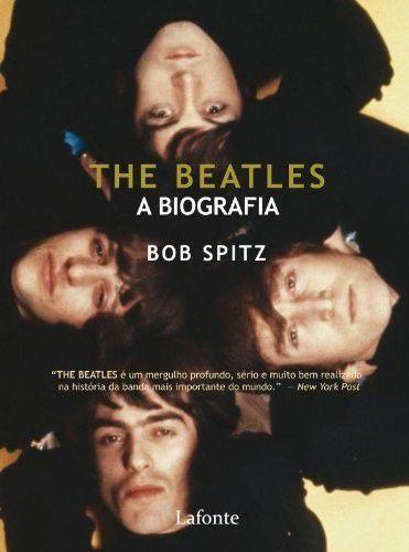 The Beatles - A Biografia