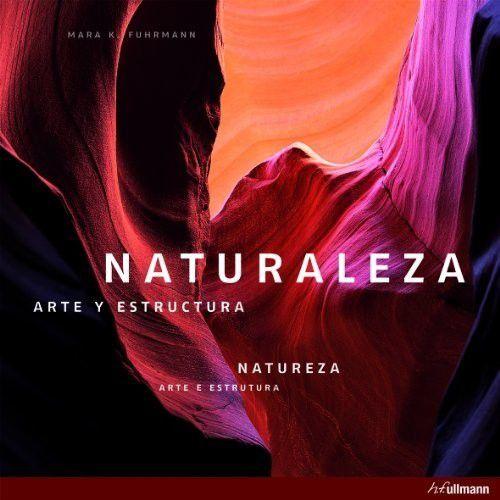 Naturaleza. Arte Y Estructura