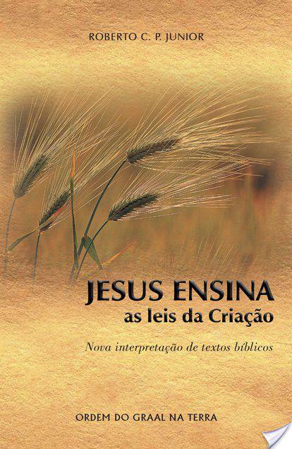 Jesus Ensina As Leis Da Criação