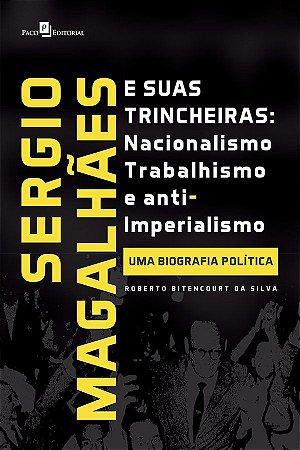 Sergio Magalhães E Suas Trincheiras