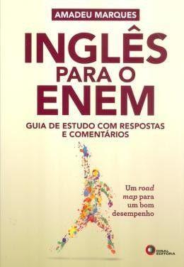 Inglês Para O Enem. Guia De Estudo Com Respostas E Comentários