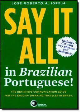 Say It All In Brazilian Portuguese!