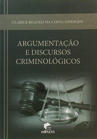 Argumentação E Discursos Criminológicos