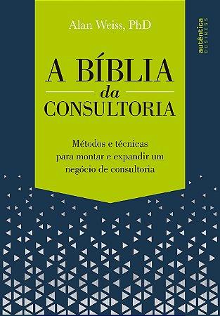 A Bíblia Da Consultoria